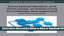 [Get] Conceptual Models and Outcomes of Advancing Knowledge Management: New Technologies Free Online