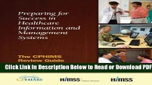 [Get] Preparing for Success in Healthcare Information Management Systems: The CPHIMS Review Guide