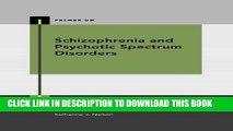 [PDF] Schizophrenia and Psychotic Spectrum Disorders (Primer On) Full Online