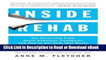 [Get] Inside Rehab: The Surprising Truth About Addiction Treatment--and How to Get Help That Works