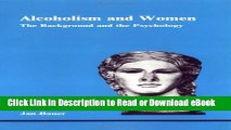 [Get] Alcoholism and Women: The Background and the Psychology (Studies in Jungian Psychology by