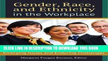 [PDF] Gender, Race, and Ethnicity in the Workplace: Emerging Issues and Enduring Challenges Full