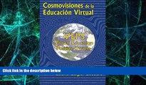 Big Deals  Cosmovisiones de la educacion virtual: VEPS: Virtual Education Position System (Spanish