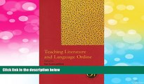 READ FREE FULL  Teaching Literature and Language Online (Options for Teaching (Paperback))