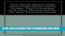 [PDF] The South Beach Diet Good Fats/Good Carbs Guide: The Complete and Easy Reference for All