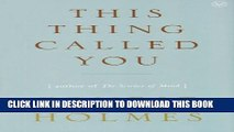 [PDF] This Thing Called You Full Online