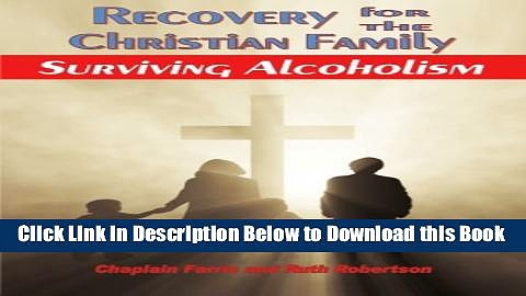 [PDF] Recovery for the Christian Family: Surviving Alcoholism Online Ebook