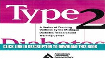 [New] Type 2 Diabetes : A Curriculum for Patients and Health Professionals Exclusive Full Ebook