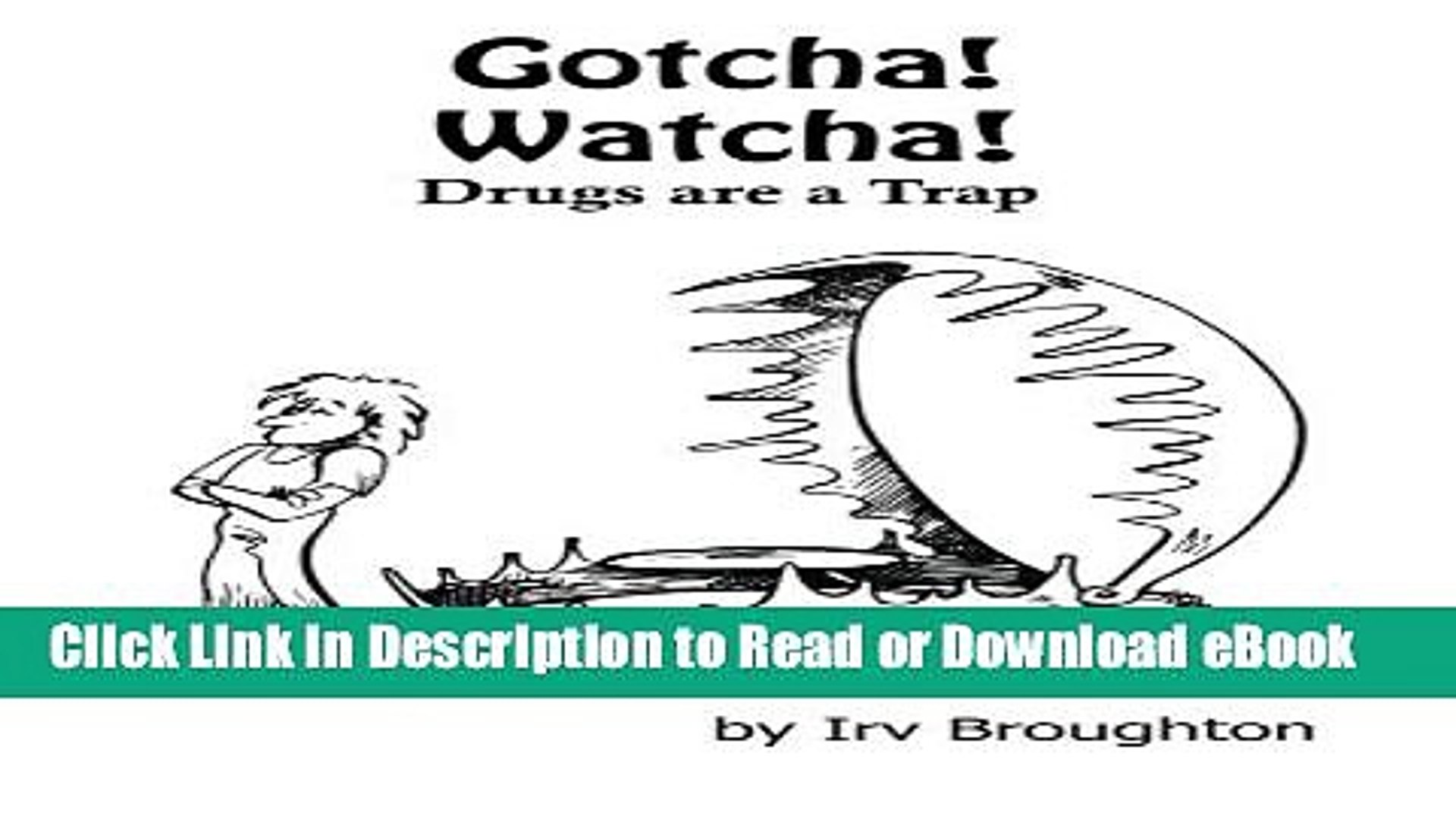 [PDF] Gotcha! Watcha! Drugs are a Trap: Poems about Drugs and All Kinds of Other Things Popular New