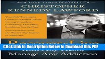[PDF] Recover to Live: Kick Any Habit, Manage Any Addiction: Your Self-Treatment Guide to Alcohol,
