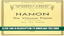 [PDF] Hanon: The Virtuoso Pianist in Sixty Exercises, Complete (Schirmer s Library of Musical