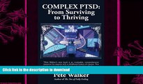 FAVORITE BOOK  Complex PTSD: From Surviving to Thriving: A GUIDE AND MAP FOR RECOVERING FROM