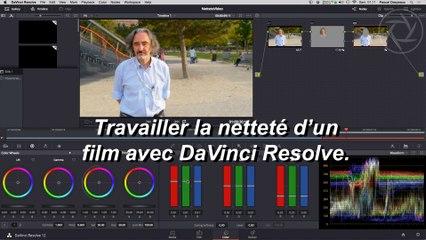Astuce 15 - Tavailler la netteté en vidéo avec DaVinci Resolve.