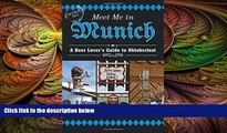 behold  Meet Me in Munich: A Beer Lover s Guide to Oktoberfest