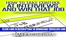[PDF] How to take control at  interviews and win that job: Be successful at interviews (Interview