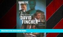 Popular Book Dark Eye: The films of David Fincher