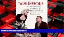Choose Book Tashlinesque: The Hollywood Comedies of Frank Tashlin