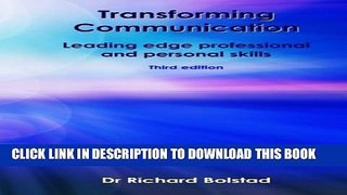 [Read] Transforming Communication: Leading edge professional and personal skills Ebook Free