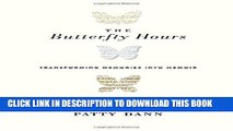 [PDF] The Butterfly Hours: Transforming Memories into Memoir Full Collection