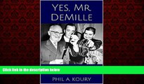 Popular Book Yes, Mr. DeMille: At the Right Hand of a Hollywood God