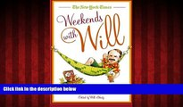Choose Book The New York Times Weekends with Will: A Year of Saturday and Sunday New York Times