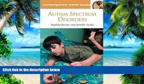 Big Deals  Autism Spectrum Disorders: A Reference Handbook (Contemporary World Issues)  Free Full