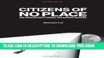 [PDF] Citizens of No Place: An Architectural Graphic Novel Popular Online