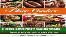 [PDF] Slow Cooker Box Set: (3 in 1) Slow Cooker Recipes for Easy Crock Pot Meals (Chicken, Beef