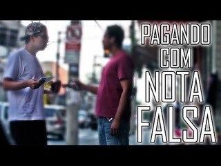 PAGANDO COM NOTA FALSA - #OQNÃOFAZER