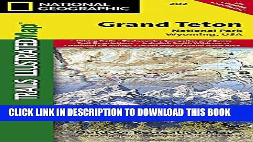 [PDF] Grand Teton National Park (National Geographic Trails Illustrated Map) Popular Colection