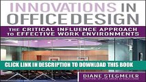 [PDF] Innovations in Office Design: The Critical Influence Approach to Effective Work Environments