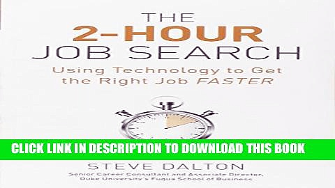 [PDF] The 2-Hour Job Search: Using Technology to Get the Right Job Faster Full Online