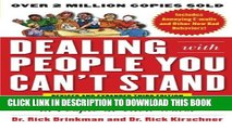 [PDF] Dealing with People You Can t Stand, Revised and Expanded Third Edition: How to Bring Out
