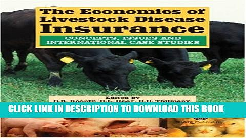 [PDF] The Economics of Livestock Disease Insurance: Concepts, Issues and International Case