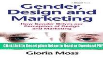 [Get] Gender, Design and Marketing: How Gender Drives our Perception of Design and Marketing