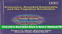 [Get] Economics, Bounded Rationality and the Cognitive Revolution Popular Online