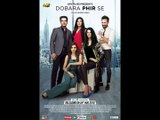 Dobara Phir Se | Releasing on 25th November, 2016 | Adeel Hussain, Hareem Farooq, Sanam Saeed