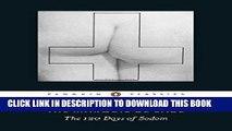 [PDF] The 120 Days of Sodom Popular Online