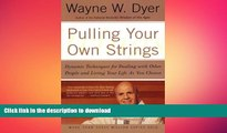 FAVORITE BOOK  Pulling Your Own Strings: Dynamic Techniques for Dealing with Other People and