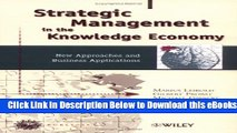 [Reads] Strategic Management in the Knowledge Economy: New Approaches and Business Applications