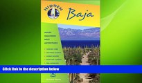 FREE PDF  Hidden Baja: Including Tijuana, Ensenada, Mulege, La Paz, and Los Cabos  FREE BOOOK
