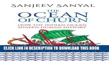 [PDF] The Ocean of Churn: How the Indian Ocean Shaped Human History Popular Collection