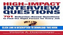 [PDF] High-Impact Interview Questions: 701 Behavior-Based Questions to Find the Right Person for