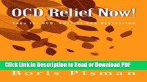 [Get] OCD Relief Now!: Use yoga and awareness to deal with obsessions and compulsions as you are