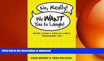READ  No, Really, We WANT You to Laugh: Mental Illness and Stand-Up Comedy: Transforming Lives
