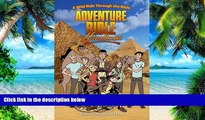 Big Deals  Adventure Bible Handbook: A Wild Ride Through the Bible  Free Full Read Most Wanted