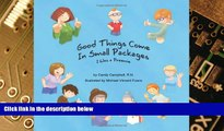 Big Deals  Good Things Come In Small Packages (I Was A Preemie)  Best Seller Books Best Seller