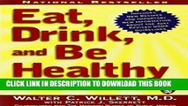 [PDF] Eat, Drink, and Be Healthy: The Harvard Medical School Guide to Healthy Eating by M.D.