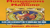 [PDF] Mushrooms and Mankind: The Impact of Mushrooms on Human Consciousness and Religion Popular