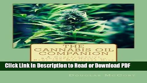 [Get] The Cannabis Oil Companion: A Comprehensive Beginner s Guide to Hemp and Marijuana Oils